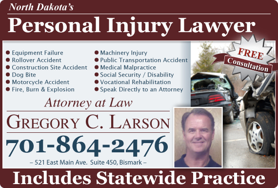 Exclusive Ad: Attorney Gregory C. Larson Bismarck 7012035380 Logo