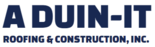 A DUIN-IT Roofing & Construction,Valley Center Logo