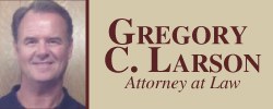 Attorney Gregory C. Larson Logo