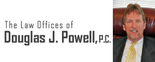 Law Offices of Douglas J. Powell, P.C. Logo