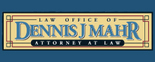 Dennis J. Mahr, Attorney at Law - PI Logo