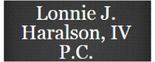 Lonnie J. Haralson, IV P.C. Logo