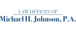 Law Offices Of Michael H. Johnson, P.A. Logo