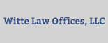 Witte Law Offices, LLC Logo